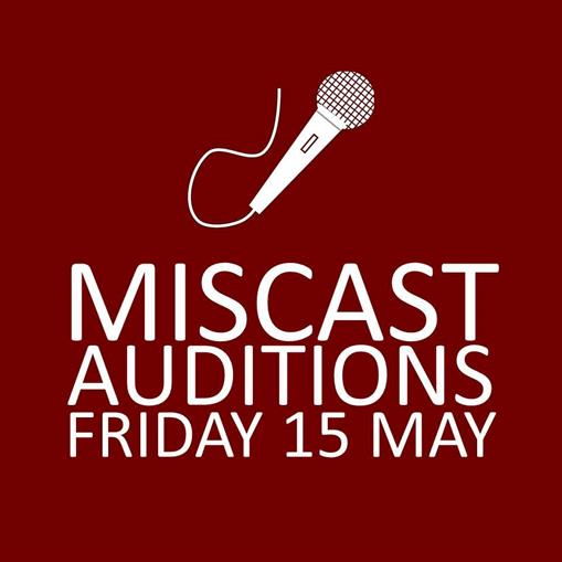 Description: Description: Description: Description: Description: Description: Description: C:\Users\user\Desktop\Miscast Auditions Friday May 15.jpg